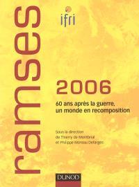 Ramses 2006 : rapport annuel mondial sur le système économique et les stratégies