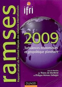 Ramses 2009, rapport annuel mondial sur le système économique et les stratégies : turbulences économiques et géopolitique planétaire