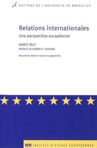Relations internationales : une perspective européenne