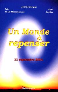 Un monde à repenser : 11 septembre 2001