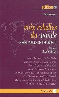 Voix rebelles du monde = Rebel voices of the world