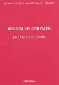 Bronislaw Geremek : une voix pour l'Europe