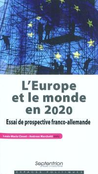 L'Europe et le monde en 2020 : essai de prospective franco-allemande