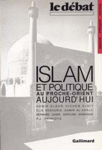Islam et politique au Proche-Orient aujourd'hui