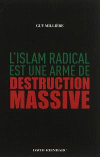 L'islam radical est une arme de destruction massive