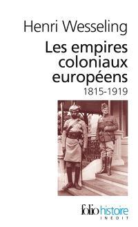 Les empires coloniaux européens : 1815-1919