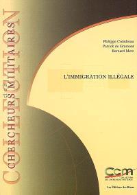 L'immigration illégale : enjeux de sécurité intérieure et extérieure pour l'Europe = Illegal immigration : domestic and foreign security issues at stake for Europe