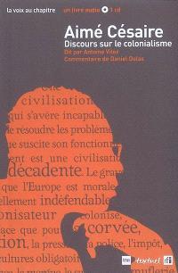 Aimé Césaire, Discours sur le colonialisme : dit par Antoine Vitez