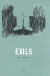 Exils : entretiens