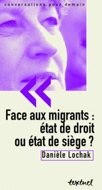 Face aux migrants : Etat de droit ou état de siège ?
