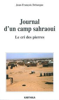 Journal d'un camp sahraoui : le cri des pierres