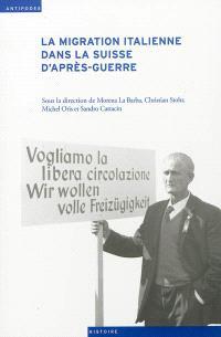 La migration italienne dans la Suisse d'après-guerre