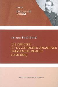 Un officier et la conquête coloniale, Emmanuel Ruault (1878-1896)