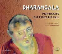 Dharamsala : portraits du Tibet en exil