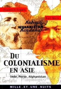 Du colonialisme en Asie : Inde, Afghanistan, Perse