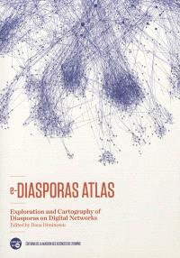 E-diasporas atlas : exploration and cartography of diasporas on digital networks