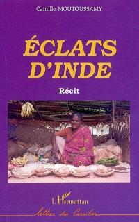 Eclats d'Inde : récit