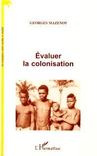 Evaluer la colonisation