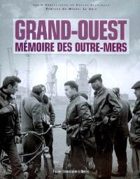 Grand-Ouest : mémoire des outre-mers