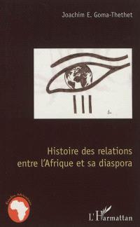 Histoire des relations entre l'Afrique et sa diaspora