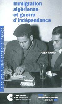 Immigration algérienne et guerre d'indépendance