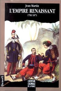 L'empire renaissant : 1789-1871
