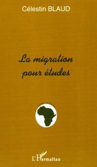 La migration pour études : la question de retour et de non retour des étudiants africains dans le pays d'origine après la formation