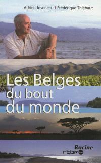 Les Belges du bout du monde. Volume 3