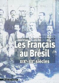 Les Français au Brésil (XIXe-XXe siècle)