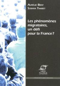 Les phénomènes migratoires, un défi pour la France ?