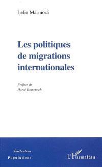Les politiques de migrations internationales