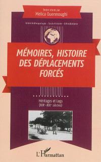 Mémoires, histoires des déplacements forcés : héritages et legs (XIXe-XXIe siècles)