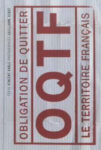 OQTF : obligation de quitter le territoire français