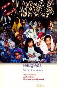 Populations réfugiées : de l'exil au retour