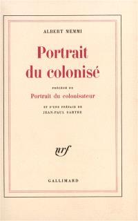 Portrait du colonisé; Portrait du colonisateur