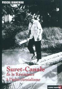 Suret-Canale : de la Résistance à l'anticolonialisme : entretiens autobiographiques