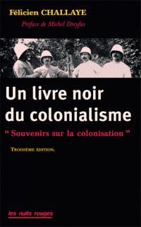 Un livre noir sur le colonialisme : souvenirs sur la colonisation