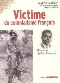 Victime du colonialisme français : mon mari Félix Moumié
