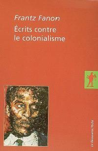 Ecrits contre le colonialisme