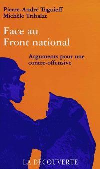Face au Front national : arguments pour une contre-offensive