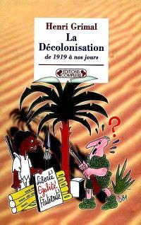 La décolonisation de 1919 à nos jours