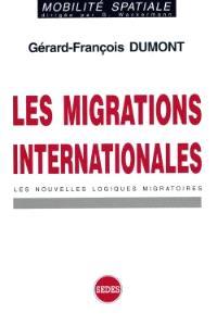 Les migrations internationales : les nouvelles logiques migratoires