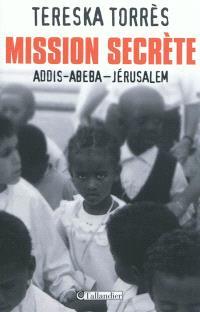 Mission secrète : Addis-Abeba-Jérusalem