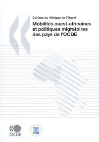 Mobilités ouest-africaines et politiques migratoires des pays de l'OCDE