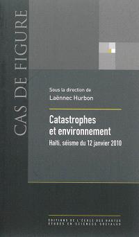 Catastrophe et environnement : Haïti, séisme du 12 janvier 2010