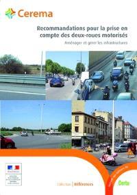 Recommandations pour la prise en compte des deux-roues motorisés : aménager et gérer les infrastructures