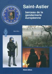 Saint-Astier : berceau de la gendarmerie européenne