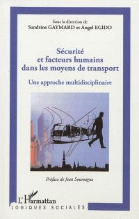 Sécurité et facteurs humains dans les moyens de transport : une approche multidisciplinaire