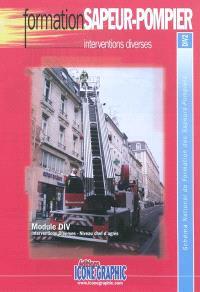 Interventions diverses : module DIV, interventions diverses, niveau chef d'agrès : schéma national de formation des sapeurs-pompiers, DIV2