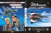 Mirage 2000D : Escadron de chasse 3-3 Ardennes. Prisonniers des Serbes. n° 1